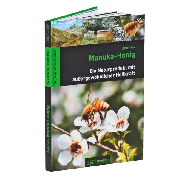 Detlef Mix: Manuka - Honig - Ein Naturprodukt mit außergewöhnlicher Heilkraft